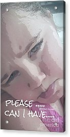 Please Acrylic Print