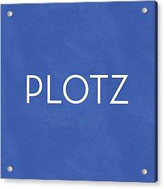 Plotz- Art By Linda Woods Acrylic Print