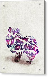 Pomeranian Dog Watercolor Painting / Typographic Art Acrylic Print