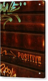 Positive Acrylic Print by Julie Lamb