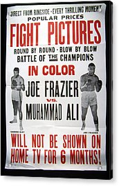 Poster For The First Joe Frazier Vs Acrylic Print by Everett