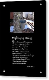 Poster Poem - Maple Syrup Making Acrylic Print by Poetic Expressions