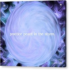 Practice Peace In The Storm Acrylic Print