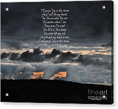 Praise You In The Storm Acrylic Print