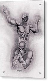 Prays God Acrylic Print