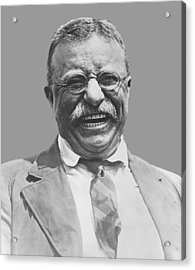 President Teddy Roosevelt Acrylic Print by War Is Hell Store