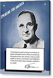 President Truman Speaking For America Acrylic Print by War Is Hell Store