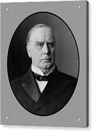 President William Mckinley  Acrylic Print by War Is Hell Store