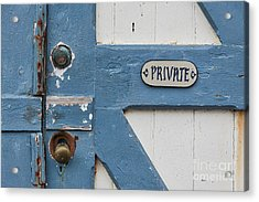 Acrylic Print featuring the photograph Private by Ana V Ramirez