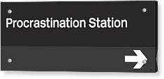 Procrastination Station- Art By Linda Woods Acrylic Print by Linda Woods