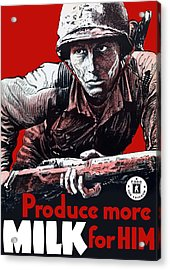 Produce More Milk For Him - Ww2 Acrylic Print by War Is Hell Store
