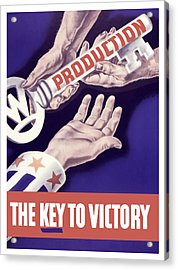 Production - The Key To Victory Acrylic Print by War Is Hell Store