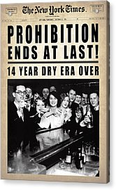 Prohibition Ends At Last  1933 Acrylic Print