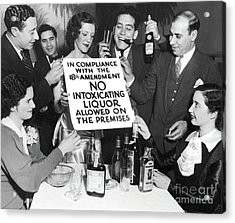 Prohibition Ends Let's Party Acrylic Print by Jon Neidert