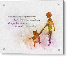 Promise Me You'll Always Remember Acrylic Print