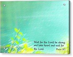Psalm 27 Acrylic Print