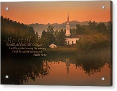 Psalm 46.10 Acrylic Print