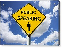 Public Speaking Sign Acrylic Print by Jorgo Photography - Wall Art Gallery
