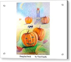 Pumpkin Patch Acrylic Print by Ward Smith