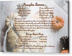 Pumpkin Scones Recipe Acrylic Print