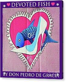 Devoted Fish Acrylic Print by Don Pedro De Gracia