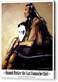 Quanah Parker The Last Comanche Chief II Acrylic Print