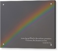Acrylic Print featuring the photograph Rainbow Connection by Julia Wilcox