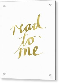 Read To Me Gold- Art By Linda Woods Acrylic Print by Linda Woods