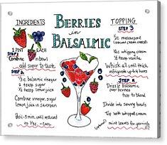 Recipe- Berries In Balsamic Acrylic Print