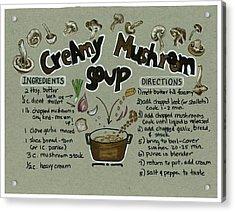 Recipe Mushroom Soup Acrylic Print