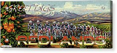 Redlands Greetings Acrylic Print