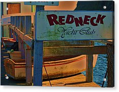Redneck Yacht Club Acrylic Print