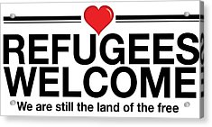 Refugees Welcome Acrylic Print