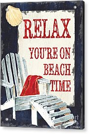 Relax You're On Beach Time Acrylic Print by Debbie DeWitt