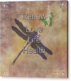 Renew Dragonfly Acrylic Print by Judy Hall-Folde