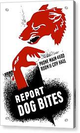 Report Dog Bites - Wpa Acrylic Print