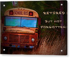 Retired But Not Forgotten Acrylic Print