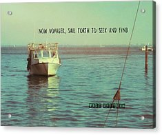 Returning To Port Quote Acrylic Print by JAMART Photography