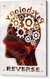 Reverse Psychology Acrylic Print by Anastasiya Malakhova
