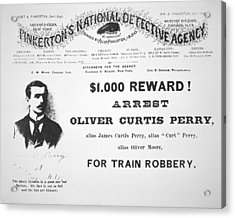 Reward Poster For The Arrest Of Oliver Perry Issued  Acrylic Print by American School
