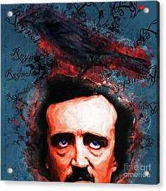 Reynolds I Became Insane With Long Intervals Of Horrible Sanity Edgar Allan Poe 20161102 Sq Acrylic Print by Wingsdomain Art and Photography
