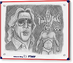 Ric Flair -the Nature Boy Acrylic Print by Chris  DelVecchio
