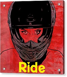 Ride / Text Acrylic Print by Giuseppe Cristiano