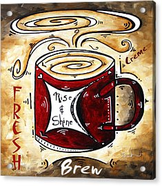 Rise And Shine Original Painting Madart Acrylic Print by Megan Duncanson