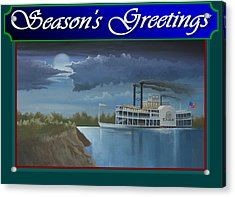 Acrylic Print featuring the painting Riverboat Season's Greetings by Stuart Swartz