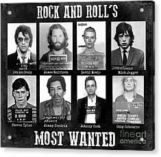 Rock And Rolls Most Wanted Acrylic Print