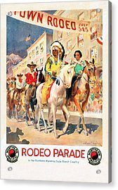 Rodeo Parade - Vintage Poster Restored Acrylic Print