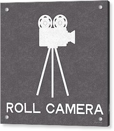 Roll Camera- Art By Linda Woods Acrylic Print