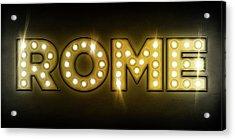 Rome In Lights Acrylic Print by Michael Tompsett