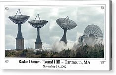 Round Hill Radar Demolition Acrylic Print